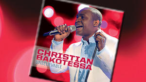 "Christian Bakotessa: ""Unbelievable"""