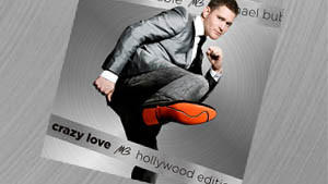 Michael Bublé: Crazy Love - Hollywood Edition