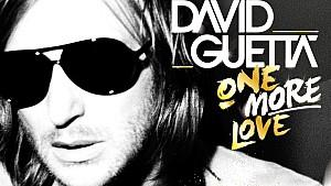 "David Guetta: ""One More Love"""